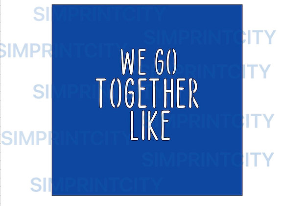 We Go Together Like Stencil