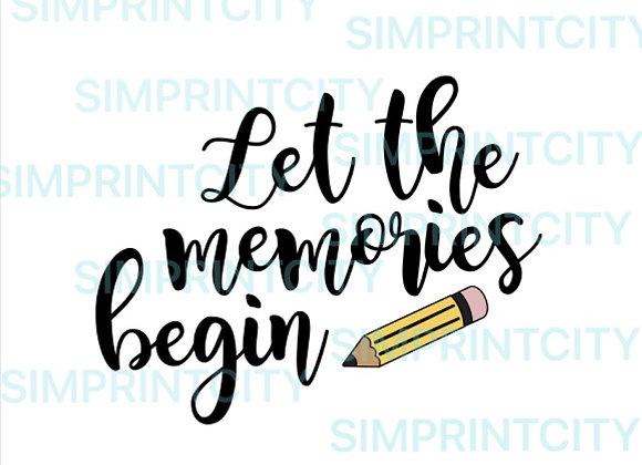 Let the Memories Begin Cookie Cutter