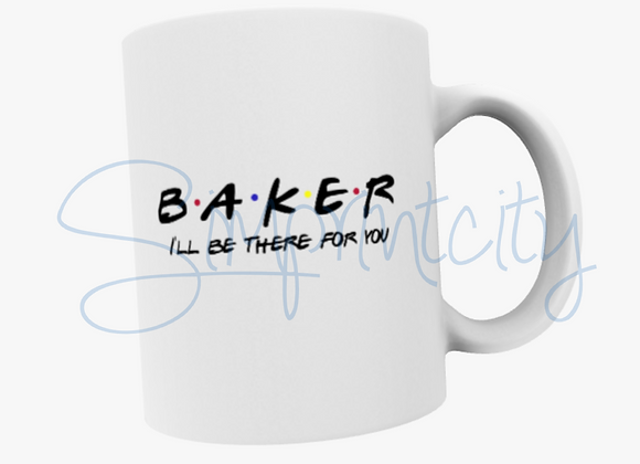 Baker Mug / Coffee Cup