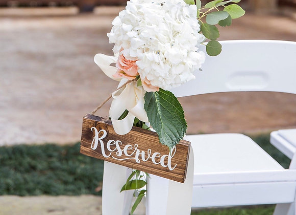 Wood Reserved Sign