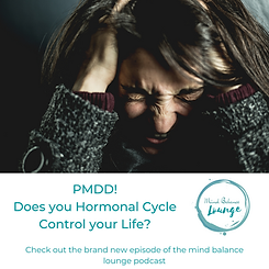 PMDD. When your Hormonal Cycle Controls