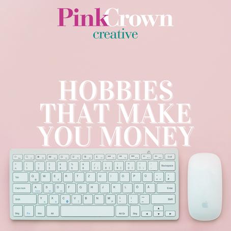 Hobbies That Make You Money