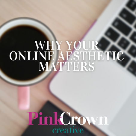 Why Your Online Aesthetic Matters