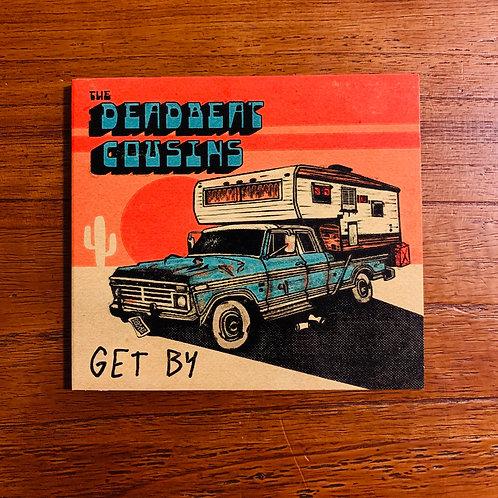 The Deadbeat Cousins - Get By (full length album)