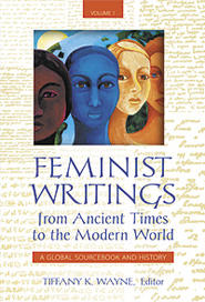 Feminist Writings from Ancient Times to the Modern World, 2 volumes (2011)