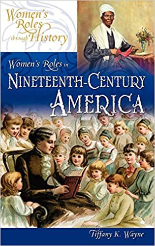 Women's Roles in 19th-Century America (2006)