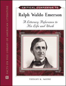 Critical Companion to Ralph Waldo Emerson (2010)