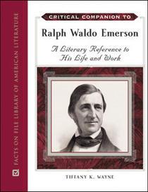 Critical Companion to Ralph Waldo Emerson