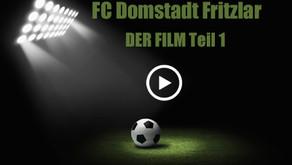 """Ein Film über den Weg des FC Domstadt Fritzlar """"Teil 1"""""""