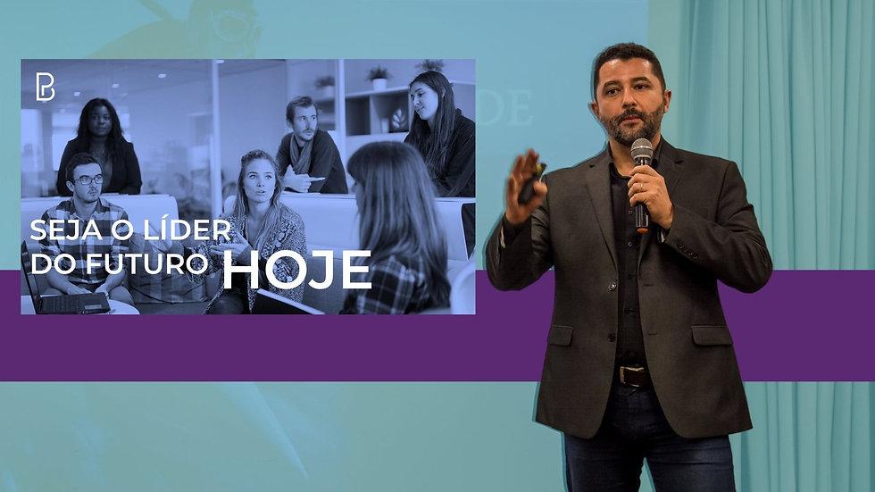 Palestra - Seja o Líder do Futuro Hoje - com Paulo Bomfim