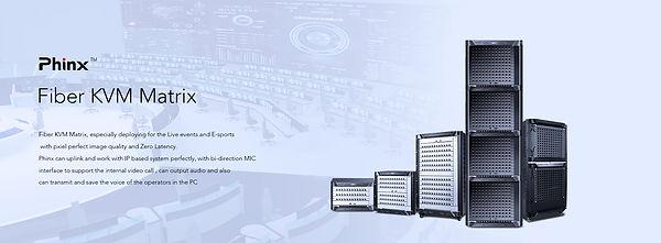 Unique Fiber KVM Matrix with Built-in video wall control features
