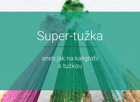 Super-tužka