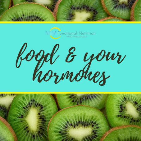 FOOD & YOUR HORMONES