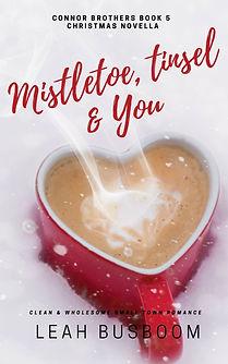 Mistletoe, Tinsel & You