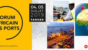 Forum Africain des Ports du 4 au 5 juillet 2019- Tanger Maroc