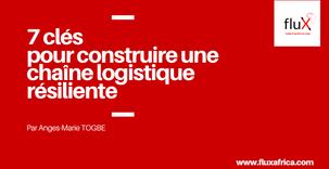 Conseils de Pro: 7 clés pour construire une chaîne logistique résiliente