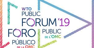 Forum public 2019 de l'OMC, 8 au 11 octobre 2019: Appel à propositions
