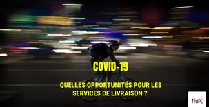 Covid-19: Quelles Opportunités pour les services de livraison ? 2ème partie