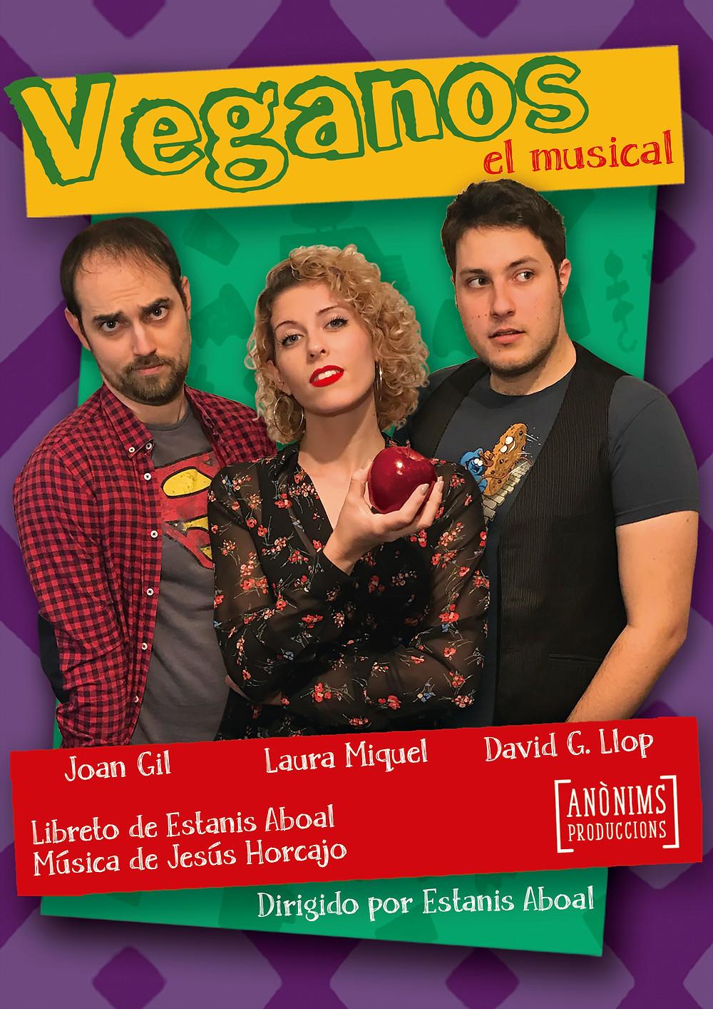 Veganos el musical estará en el Ars Teatre de Barcelona en castellano, a partir del 17 de enero, todos los Jueves a las 20:30h.