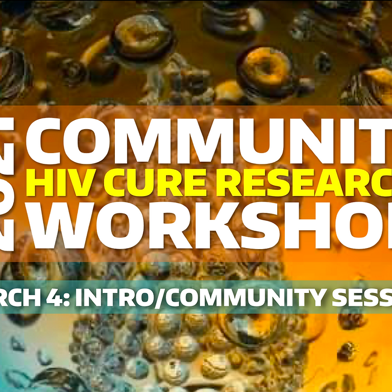 Pre-CROI Community HIV Cure Research Workshop - Session1
