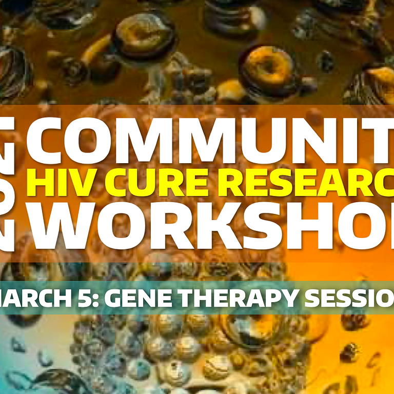 Pre CROI Community HIV Cure Research Workshop - Session 2