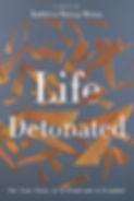 Life Detonated 2D Book Cover