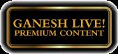 Ganesh-Live-Premium-Content-Gold.png