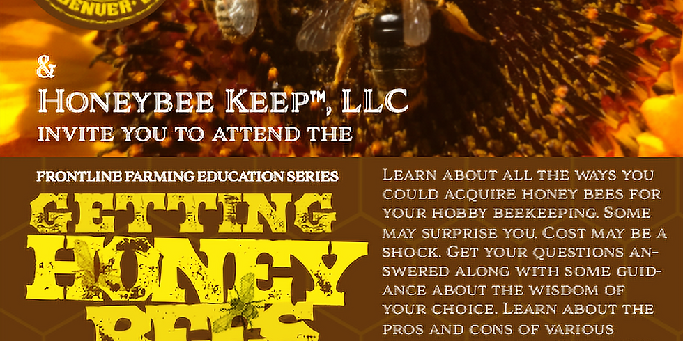 FLF Farmer Knowledge Series: Getting Honey Bees