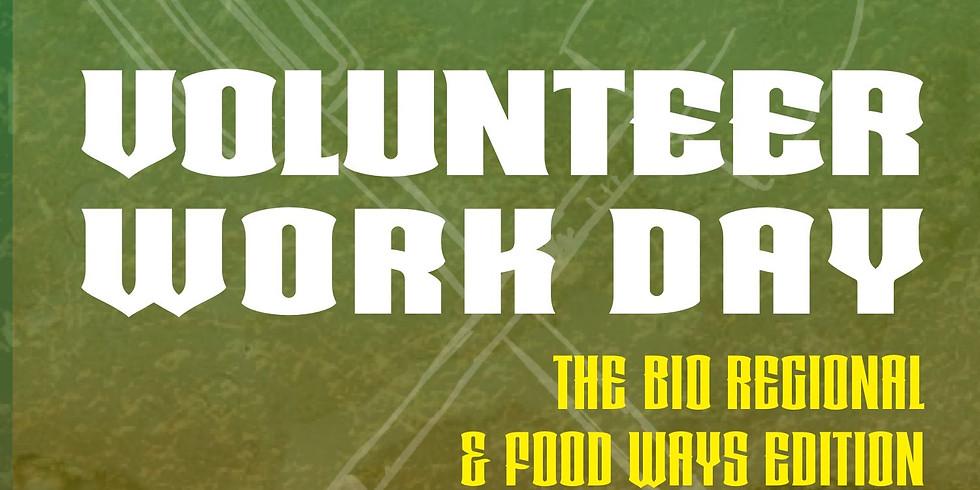 Volunteer Work Day: Bio Regional & Food Ways Editons