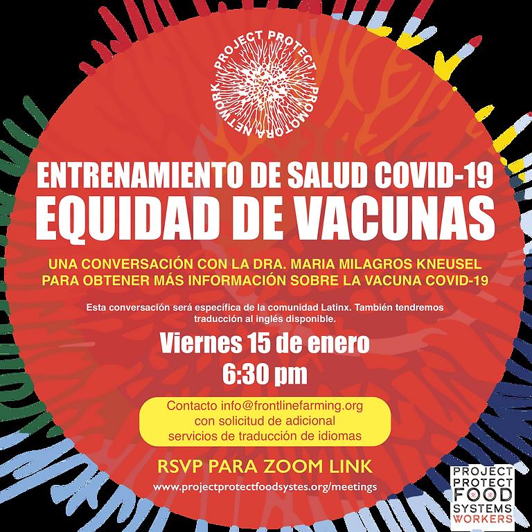 Entrenamiento de salud COVID-19 EQUIDAD DE VACUNAS  // PPPN COVID-19 HEALTH TRAINING: VACCINE EQUITY