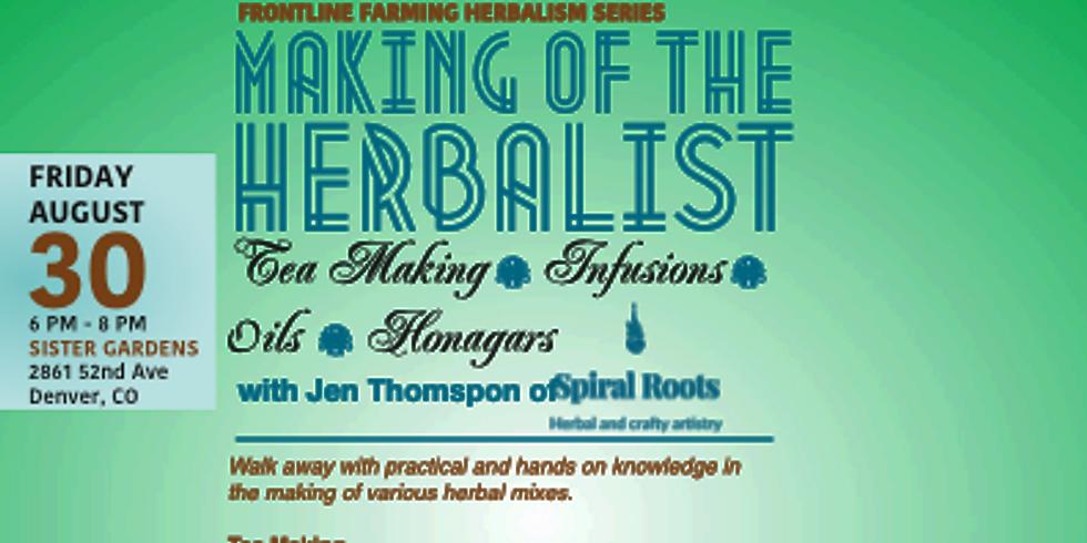FLF HERBALISMSERIES 3: Making of The  Herbalist