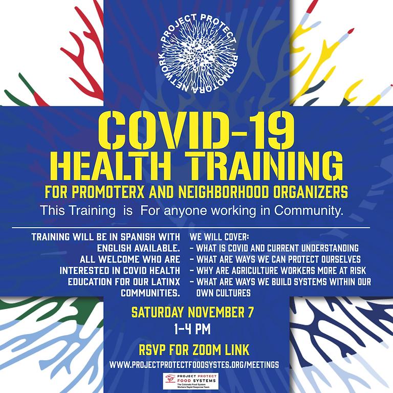 COVID 19 Health Training for Promoterx and Neighborhood Organizers