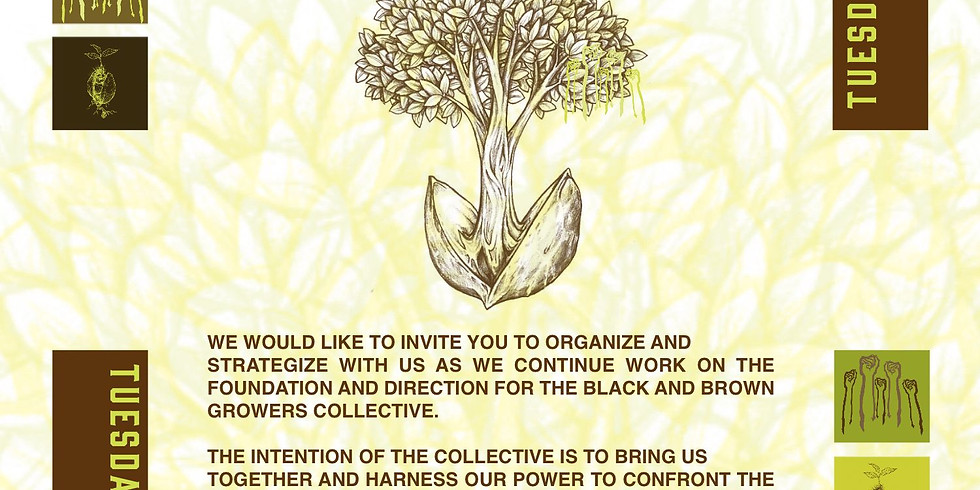 BLACK AND BROWN GROWERS COLLECTIVE: General Call Meeting