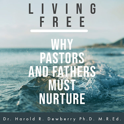 Why Pastors & Fathers must Nurture