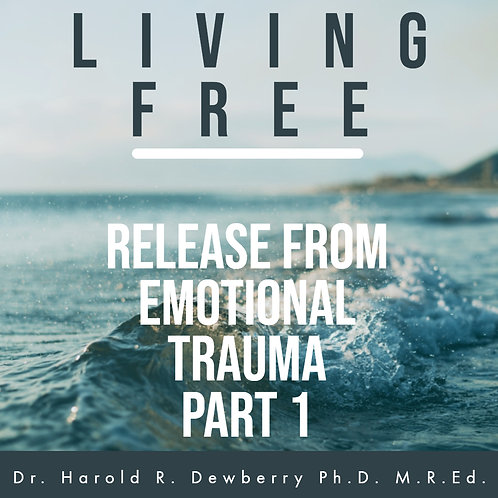 Release from Emotional Trauma pt 1