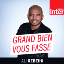 podcast-france-inter-Grand-bien-vous-fas