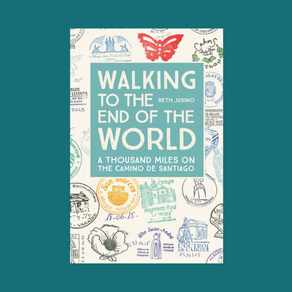 Walking to the End of the World by Beth Jusino
