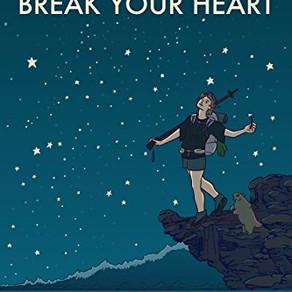 """""""Thru Hiking Will Break Your Heart"""""""