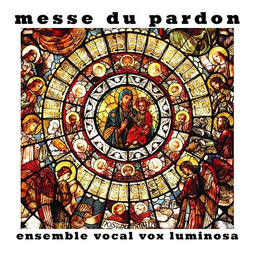 Messe du pardon -Vox Luminosa