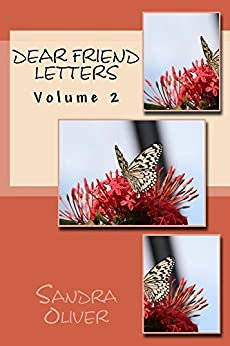 Dear Friend Letters Volume 2