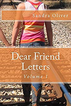 Dear Friend Letters Volume 1