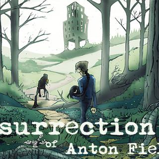 The Resurrection of Anton Fields