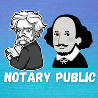 They are also notaries! Shakespeare, Mark Twain...