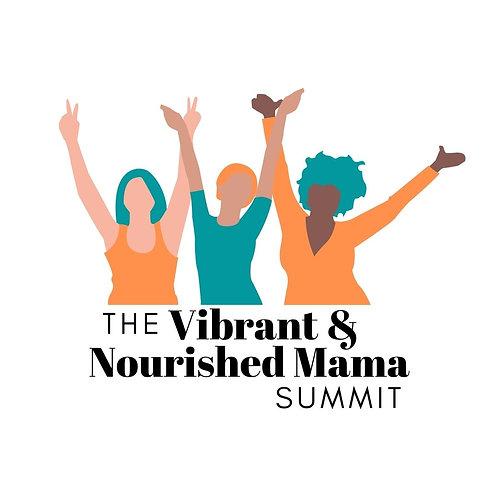 VIP Access Pass - Vibrant & Nourished Mama Summit
