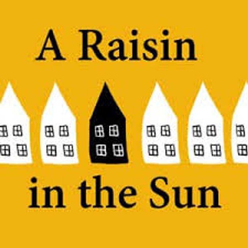 """""""A Raisin in the Sun"""" - Watch & Discuss"""