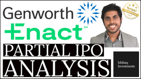 Genworth Financial - Enact Partial IPO Analysis