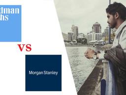 Morgan Stanley vs Goldman Sachs