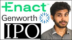 Genworth Mortgage Business IPO - Enact