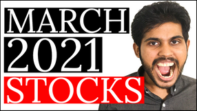 3 STOCKS I'm BUYING in MARCH 2021