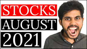 3 STOCKS I'm BUYING in AUGUST 2021